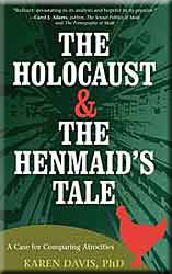 The Holocaust & The Henmaid's Tale