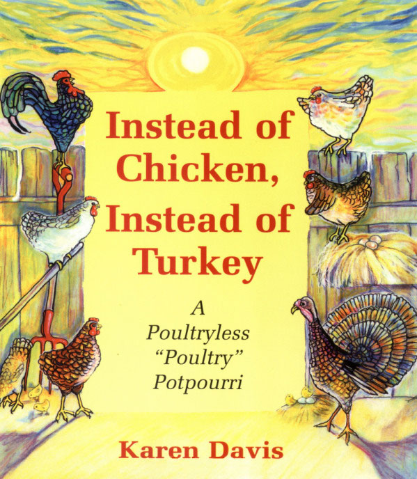 Bookcover for Instead of Chicken, Instead of Turkey: A Poultryless Poulty Potpourri
