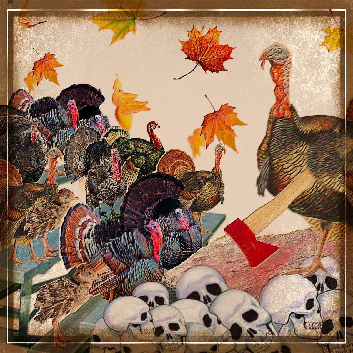 Turkey with Axe Standing on Human Skulls (Beth Clifton collage)